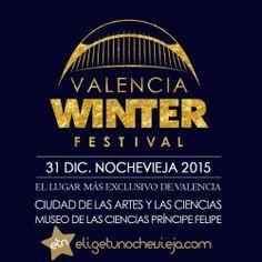 Valencia Winter Festival Nochevieja 2015