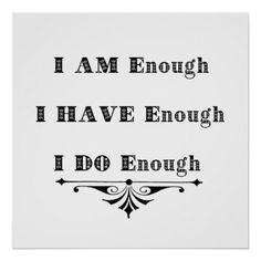 I Am Enough Abundance Affirmation Poster