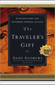The Traveler's Gift by Andy Andrews is a must read. I read this book after reading The Noticer by Andy Andrews. The Traveler's Gift takes you on a journey in the past to meet 7 historical figures. Each figure has an interesting story and leaves us with 7 decisions that will determine success.   #books #motivation #success #bookclub #mustreads