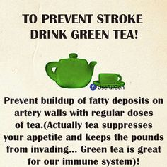 Stroke drink green tea