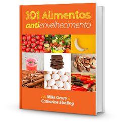 Livro 101 Alimentos antienvelhecimento