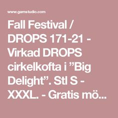 """Fall Festival / DROPS 171-21 - Virkad DROPS cirkelkofta i """"Big Delight"""". Stl S - XXXL. - Gratis mönster från DROPS Design Drops Design, Pattern, Up, Patterns, Model"""