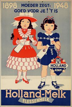 Vintage Poster - Milk from Holland - Poster Ads, Advertising Poster, Pub Vintage, Old Advertisements, Vintage Typography, Ad Art, Illustrations And Posters, Visual Communication, Vintage Travel Posters