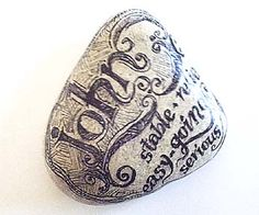 painted stones, add quotes or phrases...