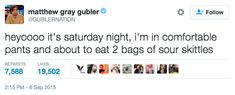And his Saturday night got even better: | Literally Just 19 Great Tweets From Matthew Gray Gubler