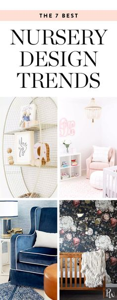 The 7 Hottest Nursery Trends for Design-Forward Mamas #nurserydesign #nurseryideas #nurserydecor