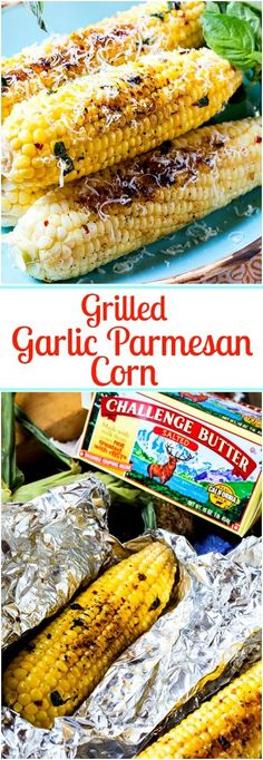 Grilled Garlic Parmesan Corn is fabulously buttery and garlicky and flavored with fresh basil and red pepper flakes. Perfect for a bbq or picnic! Corn Recipes, Great Recipes, Favorite Recipes, Side Recipes, Recipes Dinner, Vegetable Dishes, Vegetable Recipes, Vegetarian Recipes, Chilis