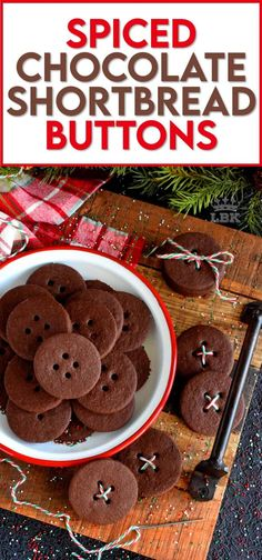 Chocolate that has been spiced with the heat of chilies is a popular confection, which makes these shortbread buttons a must have! #chocolate #shortbread #cookies #Mexican #spicy #spiced #christmas #holiday #baking