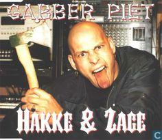 Vinyl plaat en CD - Gabber Piet - Hakke & Zage