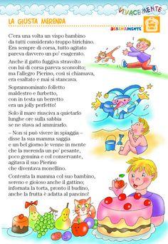 VIVACEMENTE con il cuore e con la mente: Filastrocca sulla sana merenda Digital Story, Children, Kids, Lego, Education, Illustration, Poster, Activities, Learning Italian