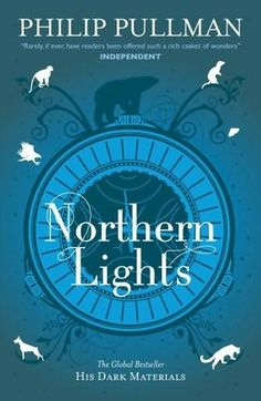 Northern Lights (1995) (The Golden Compass)  (The first book in the His Dark Materials series) by Philip Pullman