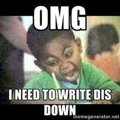 Write That Down Meme Kid