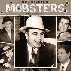 Notorious Mobsters Wall Calendar: Al Capone, Frank Costello and Hogan Gotti are just a few among the great, notorious mobsters.