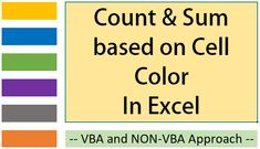One of the most sought after feature among heavy Excel users i.e. count or sum cells in Excel based on cell background color. I really wish we had a formula or a feature that does it for us but it isn't available yet. But we do have the solution if we turn to VBA and …