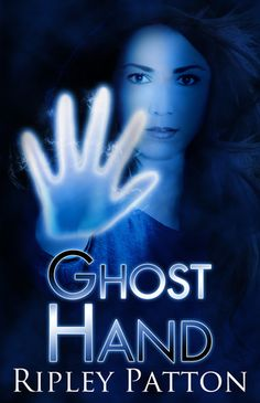 Ghost Hand by Ripley Patton Olivia Black, Flesh And Blood, Free Kindle Books, News Today, Book 1, Seventeen, Author, Hands, Fantasy