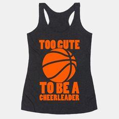 Too Cute To Be a Cheerleader (Basketball)