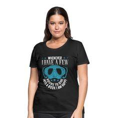 Geschenke Shop | Tauchen - Frauen Premium T-Shirt Tops, Women, Fashion, Scubas, Funny Women, Woman Shirt, Moda, Fashion Styles, Fashion Illustrations