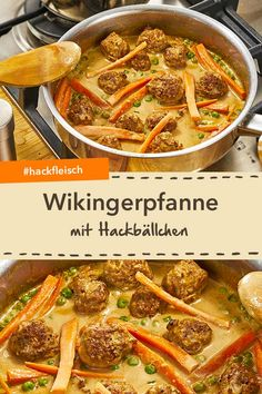 Wikingerpfanne mit Hackbällchen Time for minced meat - the hearty Viking pan with meatballs. Hamburger Meat Recipes, Meatloaf Recipes, Meatball Recipes, Kids Meals, Easy Meals, Vegetarian Recipes, Healthy Recipes, Healthy Food, Beef And Potatoes