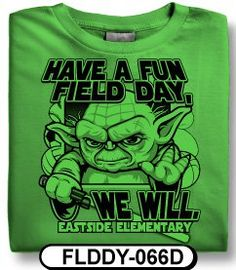 Who can resist a custom field day t-shirt design with a Star Wars theme? While Yoda is the Jedi master, spiritwear.com is the custom t-shirt master. Cool, that is. Mm hm, indeed!