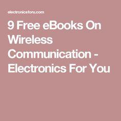 9 Free eBooks On Wireless Communication - Electronics For You