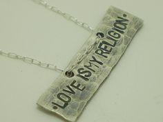 Love is My Religion quote necklace in silver  www.shopalloyjewelry.com