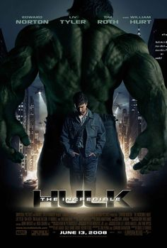 "The Incredible Hulk (2008) Poster - ""Enjoyed this version a lot better than the Eric Bana-starring vehicle."""