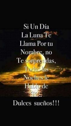 Buenas Noches Para Enviar- - Pin Tutorial and Ideas Good Night Greetings, Good Night Messages, Good Night Wishes, Morning Greetings Quotes, Good Night Quotes, Morning Messages, Morning Quotes, Good Night In Spanish, Cute Spanish Quotes