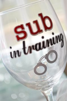 "50 Shades of Grey Wine Glass ""Sub in training"" on Etsy, $9.00"
