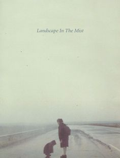 Landscape in the Mist (Theo Angelopoulos, 1988)