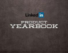 linkedin-products-class-of-2012 by LinkedIn via Slideshare