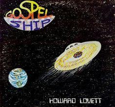 howard lovett : gospel ship