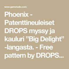 "Phoenix - Patenttineuleiset DROPS myssy ja kauluri ""Big Delight"" -langasta. - Free pattern by DROPS Design"