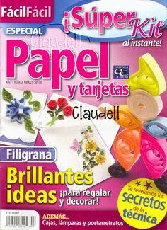 Revistas gratis invitaciones y tarjetas para toda ocasión Quilling Tutorial, Quilling 3d, Paper Crafts Magazine, Origami 3d, Quilled Creations, Cross Stitch Books, Inspirations Magazine, Book Crafts, Craft Books