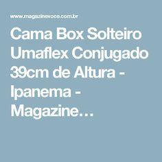 Cama Box Solteiro Umaflex Conjugado 39cm de Altura - Ipanema - Magazine…