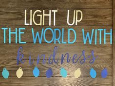 Light Up the World With Kindness World Bulletin Board, Hallway Bulletin Boards, Kindness Bulletin Board, Elementary Bulletin Boards, Bulletin Board Design, Christmas Bulletin Boards, Interactive Bulletin Boards, Back To School Bulletin Boards, Preschool Bulletin Boards
