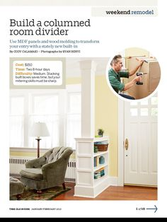 Columned room divider with low shelves separates front door from living area in an open, simple way. Would be a good way to create an entryway if I remove the wall there now and especially if the wall turns out to be load-bearing.