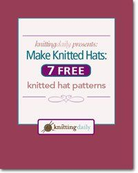Make Knitted Hats! 7 Free Knitted Hat Patterns - Knitting Daily