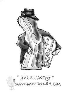 Baconartist #bacon #art