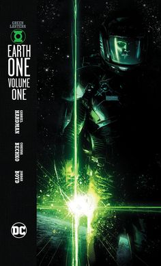 FIVE REASONS WHY YOU SHOULD PICK UP GREEN LANTERN: EARTH ONE
