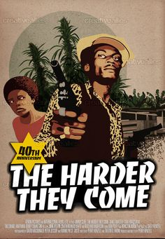 The Harder They Come Best Movie Posters, Cool Posters, Film Posters, Art Posters, Reggae Art, Reggae Music, Rastafari Art, African American Movies, Sound Art