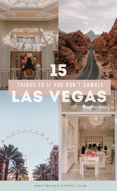 What to do in Las Vegas besides gamble? Plenty, here are 15 fun things to do in Las Vegas if you don't gamble. Day trip from las Vegas, museums, and more! Non-gamblers guide to Las Vegas. No casinos! Las Vegas Hotels, Las Vegas Vacation, Visit Las Vegas, Trips To Las Vegas, Shows In Las Vegas, Las Vegas Tours, Las Vegas Food, Vegas Fun, North Las Vegas