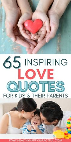 Inspiring love quotes for parenting and teaching kids about love. Use these inspirational sayings to tell your children how much you love them. #quotesforparents Good Parenting, Parenting Quotes, Parenting Hacks, Love Children Quotes, Quotes For Kids, Inspirational Quotes About Love, Uplifting Quotes, Relationship Struggles, Relationships