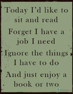 I love reading. I love books! I Love Books, Good Books, Books To Read, My Books, Music Books, The Words, Quotes To Live By, Me Quotes, Good Book Quotes