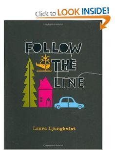 Follow the Line: Amazon.co.uk: Laura Ljungkvist: Books