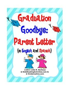 Graduation Goodbye- Parent Letter (English and Spanish) by Lidia Barbosa