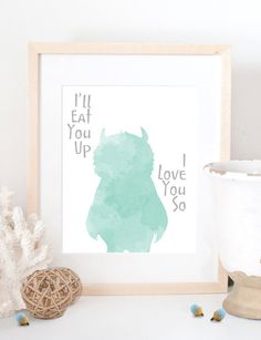 "Where the Wild Things Are ""I'll Eat you up I love you so"" art print baby nursery kid children decor mint green Coral Pink// custom colors"
