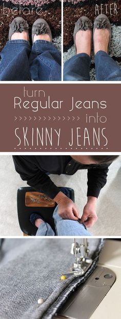 Transform your regular or boot-cut jeans into skinny jeans and save money! Simple DIY sewing tips here:  http://www.ehow.com/how_2308854_turn-regular-jeans-skinny-jeans.html/?utm_source=pinterest.com&utm_medium=referral&utm_content=inline&utm_campaign=fanpage