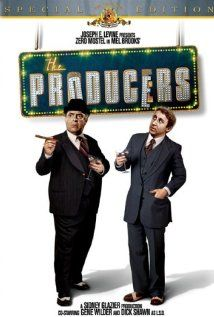The Producers - Mel Brooks brilliant comedy starring Zero Mostel and Gene Wilder as a couple of producers who outsmart themselves.   You can't beat the original!