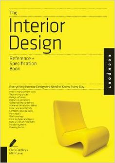 The Interior Design Reference & Specification Book: Everything Interior Designers Need to Know Every Day: Chris Grimley, Linda O'Shea, Mimi Love: 9781592538492: Amazon.com: Books