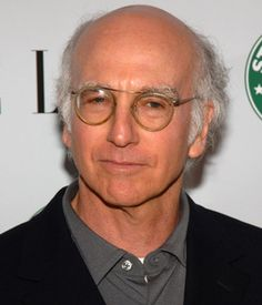 Larry David, Comedian/Writer/Actor